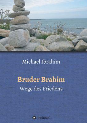 """""""Bruder Brahim II"""" von Michael Ibrahim"""