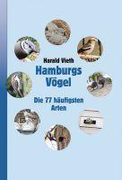 """Neuerscheinung Buch """"Hamburgs Vögel - Die 77 häufigsten Arten"""""""