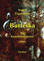 Burleska für Kammerorchester - Zeitgenössische  Kammermusik