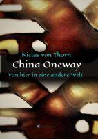 """""""China Oneway"""" von"""