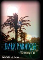 Dark Paradise – Untergetaucht