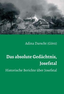 """""""Das absolute Gedächtnis, Josefstal"""" von Adina Darscht (Görz)"""