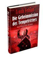 Geheimmission der Tempelritter von Frank Fabian