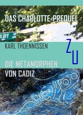"""""""Das Charlotte-Prequel"""" von Karl Thoennissen"""
