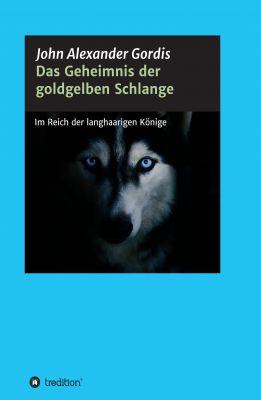 """""""Das Geheimnis der goldgelben Schlange"""" von John Alexander Gordis"""