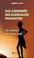 """""""Das Geheimnis Des Schwarzen Diamanten"""" von Mary Alff"""