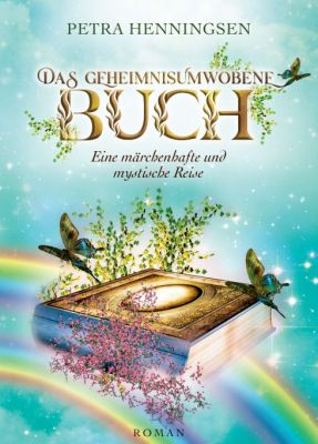"""""""Das geheimnisumwobene Buch"""" von Petra Henningsen"""