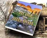 """""""Das Gold der Sierra Nevada"""": Auswanderer im kalifornischen Goldrausch"""