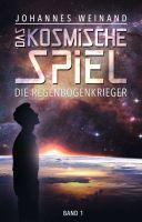 Das Kosmische Spiel – Spannender Science Fiction-Thriller