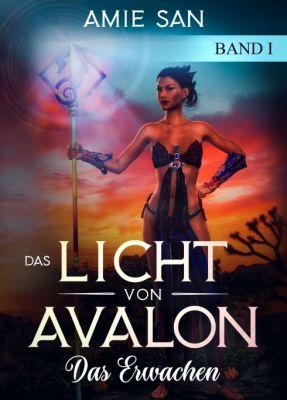 """""""Das Licht von Avalon"""" von Amie San"""
