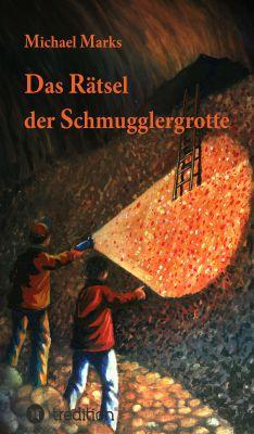 """""""Das Rätsel der Schmugglergrotte"""" von Michael Marks"""
