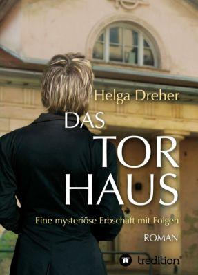 """""""Das Torhaus"""" von Helga Dreher"""