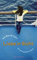 """KG MacGregors Roman """"Liebe in Sicht"""", Verlag Krug & Schadenberg, Berlin 2012"""