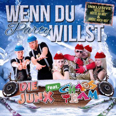 """""""Wenn Du Party willst""""  ( REISS DIE HÜTTE AB - Mix)"""