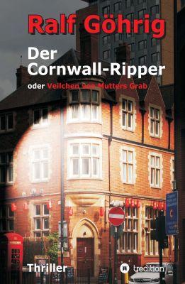 """""""Der Cornwall-Ripper"""" von Ralf Göhrig"""