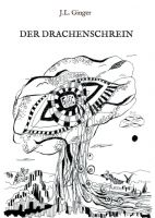 """""""Der Drachenschrein"""" von J.L. Ginger"""