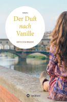 """""""Der Duft nach Vanille: Roman"""" von Birte Stährmann"""