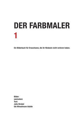 """""""Der Farbmaler"""" von saemulanz, Julia Strobel und Ute Winselmann"""