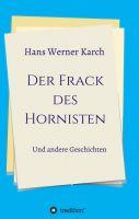 Der Frack des Hornisten - Über das Zusammenleben der Menschen