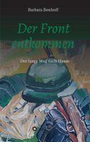 """""""Der Front entkommen"""" von Barbara Bonhoff"""