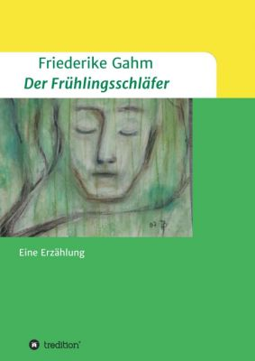 """""""Der Frühlingsschläfer"""" von Friederike Gahm"""