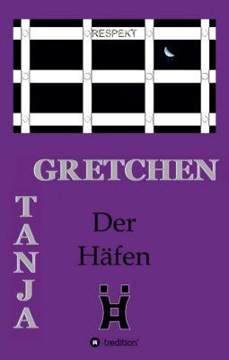 """""""Der Häfen"""" von Tanja Gretchen"""