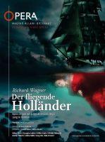 """Der """"Fliegende Holländer"""" eröffnet in Budapest das Wagnerjahr 2013"""