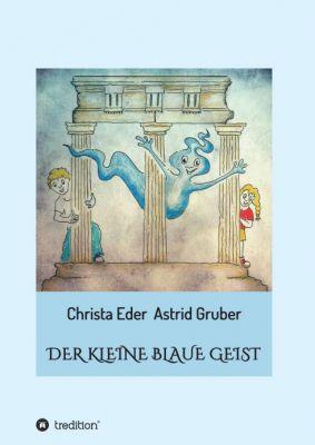 """""""Der kleine blaue Geist"""" von Christa Eder"""