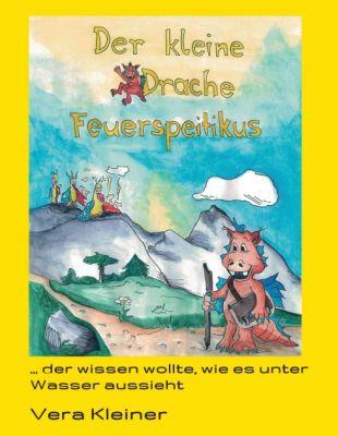 """""""Der kleine Drache Feuerspeitikus (Neuauflage)"""" von Vera Kleiner"""