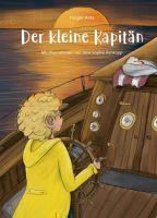 Der kleine Kapitän - Ein spannendes Kinderbuch