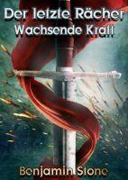 Der letzte Rächer - actionreiches Fantasybuch erzählt von einem grausamen Orden und erbarmungsloser Rache