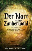 """""""Der Narr und der Zauberwald"""" von Blandina Gellrich"""