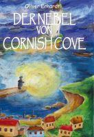 Der Nebel von Cornish Cove - Sagen und Legenden in einem alten Fischerdorf