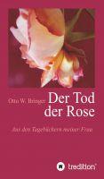 """""""Der Tod der Rose"""" von Otto W. Bringer"""