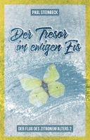 Der Tresor im ewigen Eis - Der Flug des Zitronenfalters Teil 2