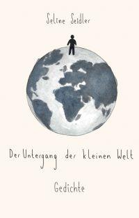 Der Untergang der kleinen Welt