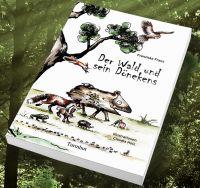 DER WALD UND SEIN DÖNEKENS: Ein Märchenbuch von Franziska Franz mit Illustrationen von Claudia Holz