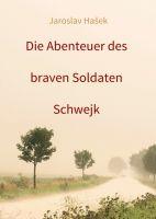 """Die Abenteuer des braven Soldaten Schwejk - Neue Edition eines der """"100 Bücher"""" aus der ZEIT Bibliothek"""