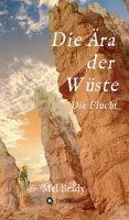 Die Ära der Wüste - Erster Teil einer spannenden, neuen Roman-Reihe.