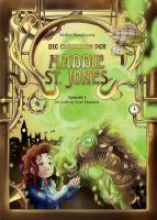 Die Chroniken der Maddie St. Jones - Fantasievolles Kinderbuch