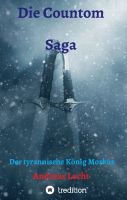 Die Countom Saga - Ein abenteuerlicher Fantasy-Roman über den tyrannischen König Morkus