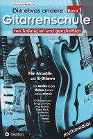 """""""Die etwas andere Gitarrenschule (Band 1+2)"""" von Richard Koechli"""