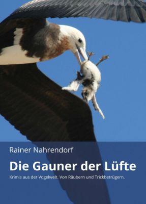 """""""Die Gauner der Lüfte"""" von Rainer Nahrendorf"""