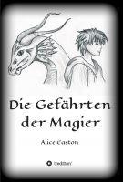 """""""Die Gefährten der Magier"""" von Alice Easton"""