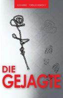 """""""Die Gejagte"""" von Susanne Tomaschowski"""