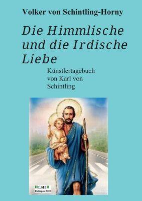 """""""Die Himmlische und die Irdische Liebe"""" von Volker von Schintling-Horny"""