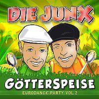 """"""" GÖTTERSPEISE"""" - """"Eurodance Party Vol.2""""  von """"DIe JunX"""""""