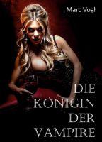 Die Königin der Vampire - Spannender Mix aus Horror und Action