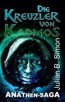 """""""Die Kreuzler von Kadmos"""" von Julian B. Simon"""