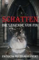 """""""Die Legende von Fin"""" von Patricia Prezigalo Vocat"""